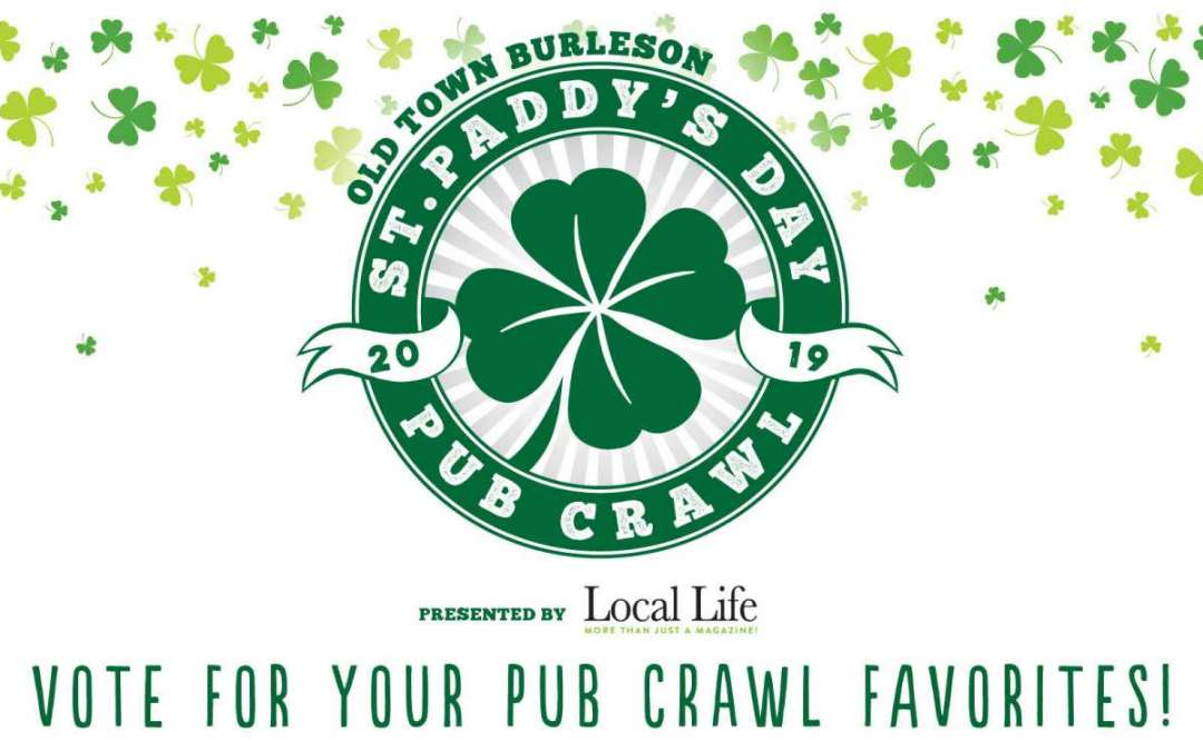2019 Old Town Burleson St Paddy's Day Pub Crawl