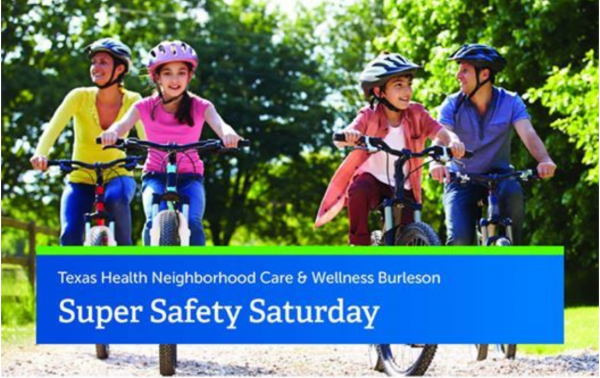 Super Safety Saturday @ Texas Health Burleson
