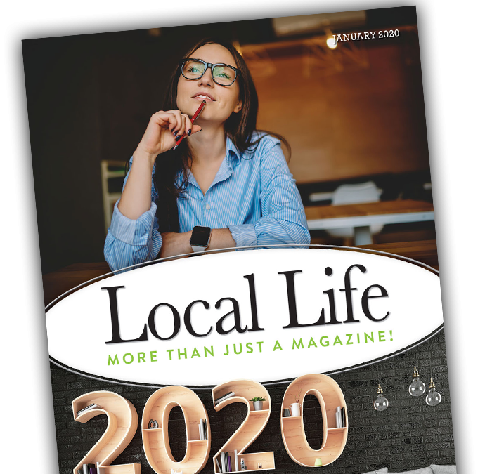 Local Life January 2020 Digital Issue – Read Online and Print at Home