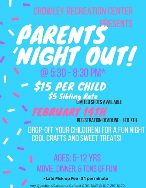 Parent's Night Out @ Crowley Recreation Center