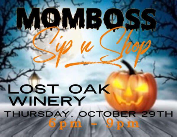 Mom Boss Sip N Shop @ Lost Oak Winery