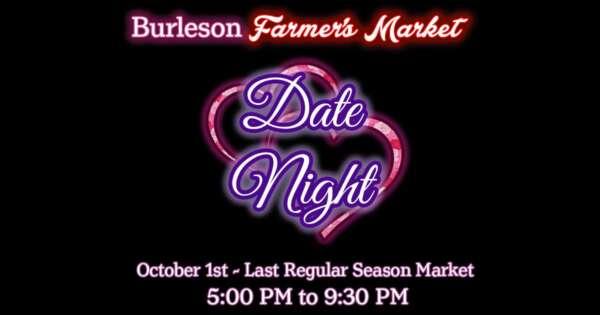 Burleson Farmers Market Date Night @ Mayor Vera Calvin Plaza | Burleson | Texas | United States